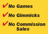 No Games No Gimmicks No Commission Sales